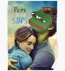 The Pepe in our Stars Poster