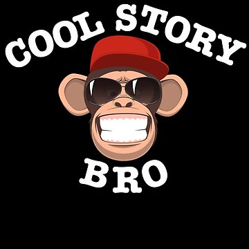 Cool Story Bro by mjaudiop