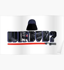 What Would Darth Vader Do? Poster