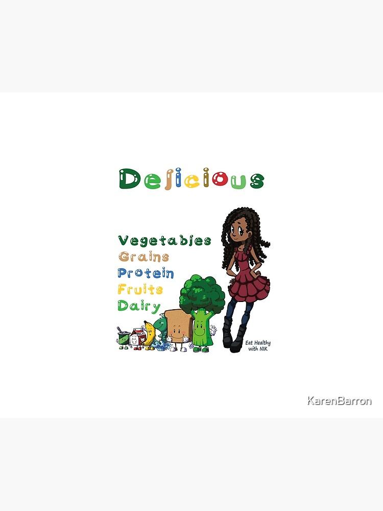 DELICIOUS Eat Healthy with NIK by KarenBarron