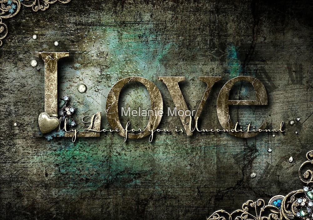 Unconditional Love by Melanie Moor