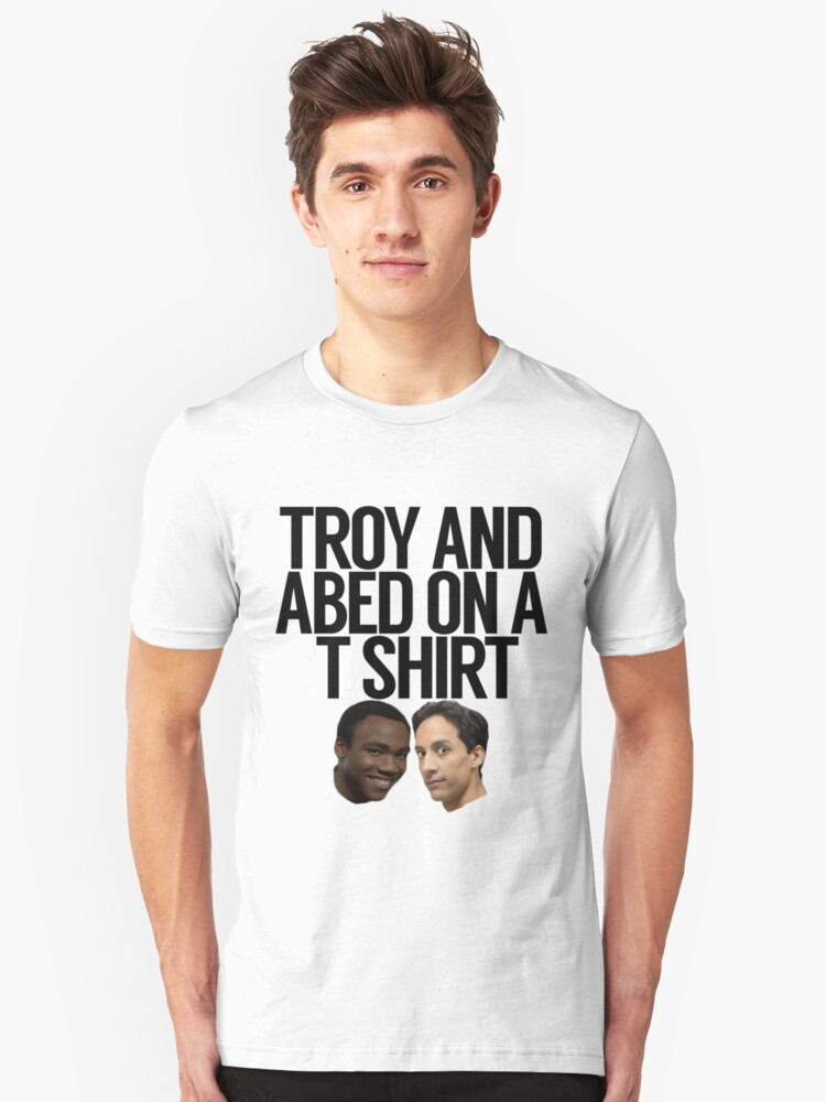 Troy And Abed On A T Shirt Unisex T-Shirt Front
