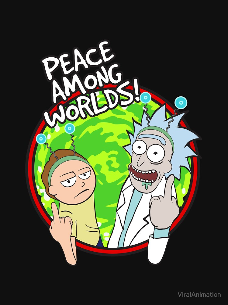 Peace Among Worlds Rick and Morty Funny Flipping Middle Finger shirt Fan Gift by ViralAnimation