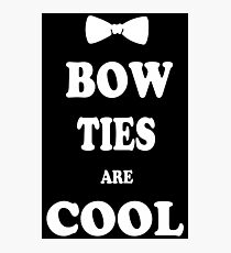 Bow Ties Are Cool geek funny nerd Photographic Print