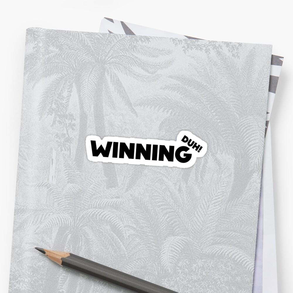 WINNING DUH! - BLACK by webart