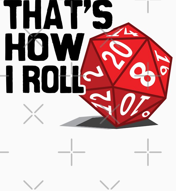 That's How I Roll by DetourShirts