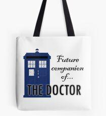 Future Companion of The Doctor Tote Bag
