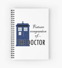 Future Companion of The Doctor Spiral Notebook