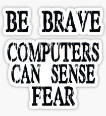 Computer fear geek funny nerd Sticker