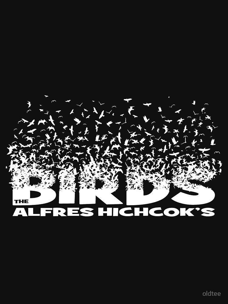 Oldtee version of The BIRDS by oldtee