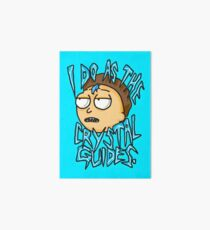"""Morty """"I Do As The Crystal Guides"""" quote from Rick and Morty™ Death Crystal Art Board Print"""