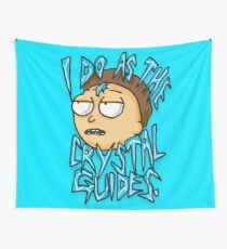 "Morty ""I Do As The Crystal Guides"" quote from Rick and Morty™ Death Crystal Tapestry"