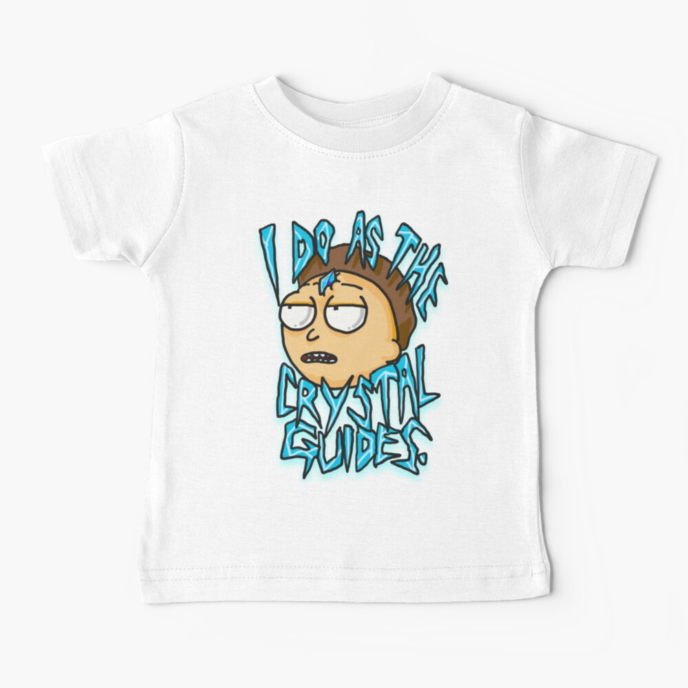 "Morty ""I Do As The Crystal Guides"" quote from Rick and Morty™ Death Crystal Baby T-Shirt"