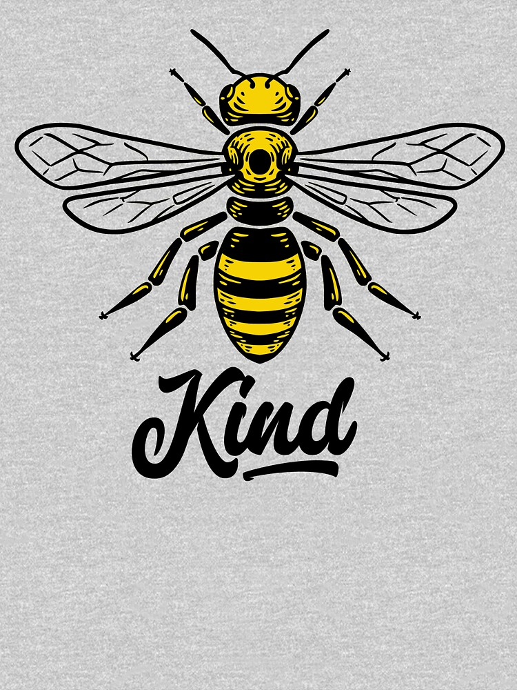 Be Kind - Bee kind by just-quotes