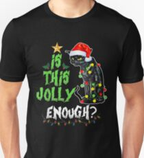 Is this jolly enough Noel Cat merry christmas T-Shirt Slim Fit T-Shirt