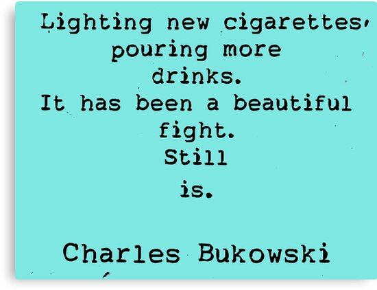 Charles Bukowski Quotes Classy Charles Bukowski Quotes Canvas Prints By Vintagestuff Redbubble