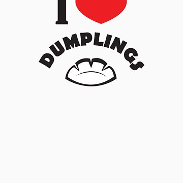 I Heart Dumplings by splatterbug