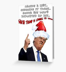 Funny Trump Christmas Making a List   Greeting Card