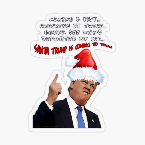 Funny Trump Christmas Making a List   Transparent Sticker