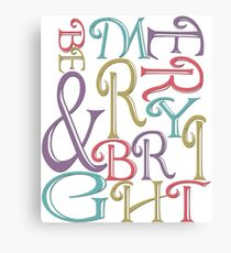 Modern Typography Merry and Bright  Canvas Print