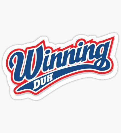 Winning Duh Sticker