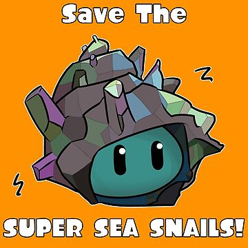 Save The Super Sea Snails by Ninesixers