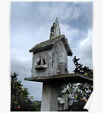 """BIRD HOUSE OF WORSHIP"" Poster"