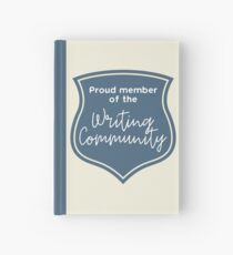 Proud Member of the Writing Community Hardcover Journal