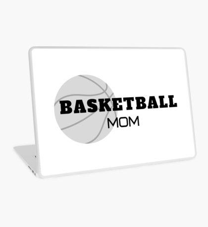 Basketball Mom, basketball, moms Laptop Skin