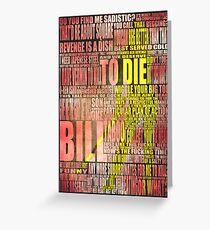 Kill Bill redux Greeting Card