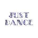 Just Dance in Purple - Dancer Gift Idea - Ballet Modern Jazz Ballroom Tap by LJCM