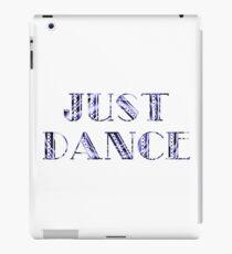 Just Dance in Purple - Dancer Gift Idea - Ballet Modern Jazz Ballroom Tap iPad Case/Skin