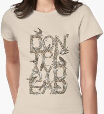 Don't Play Dead Womens Fitted T-Shirt