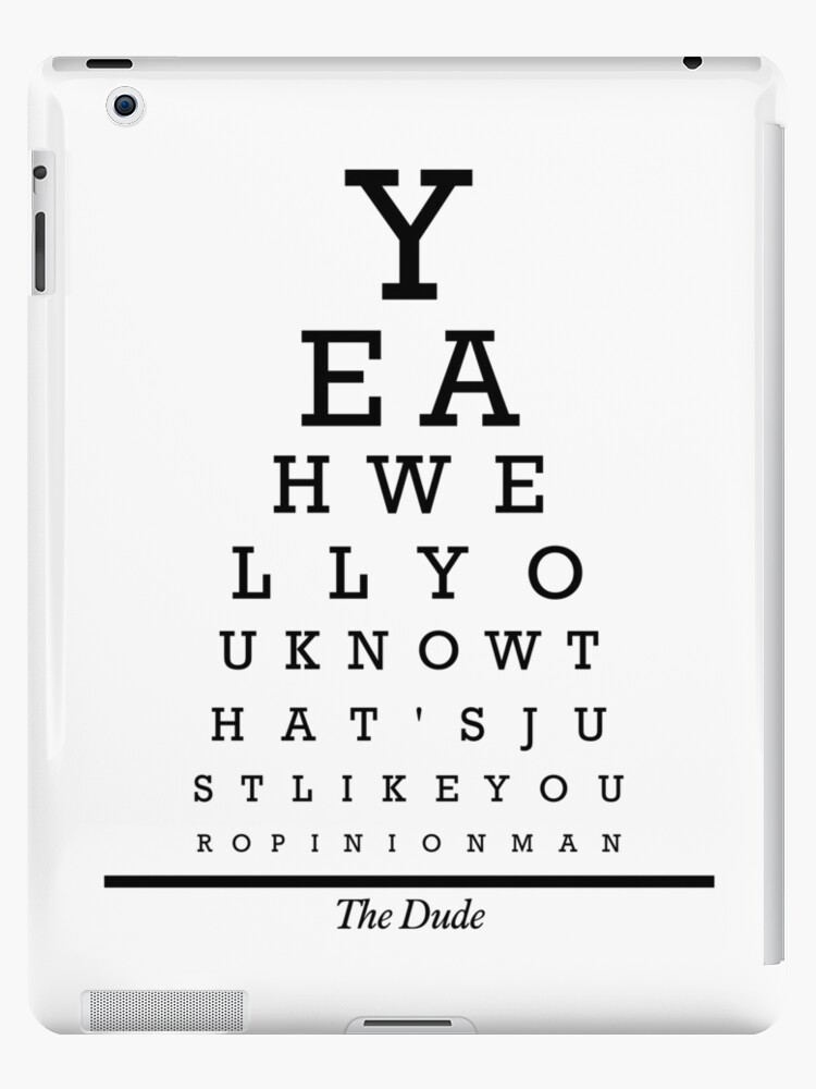 The Big Lebowski Eye Chart Ipad Cases Skins By Outlineart Redbubble