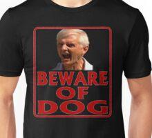 Beware of Barking Man Unisex T-Shirt