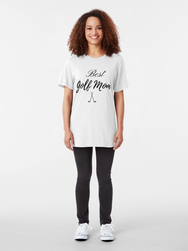Alternate view of Best Golf Mom Slim Fit T-Shirt