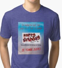 HAPPY BIRTHDAY Tri-blend T-Shirt