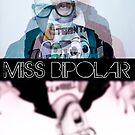 Miss BiPolar by brucejohnson