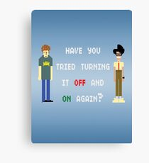 Have You Tried Turning It Off And On Again? Canvas Print