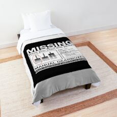 Missing Poster: Manual Gearboxes Comforter