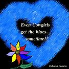 """To """"The Cowgirls"""" In My Life by Deborah Lazarus"""