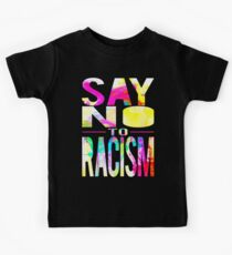 SAY NO TO RACISM - BLACK Kids Tee
