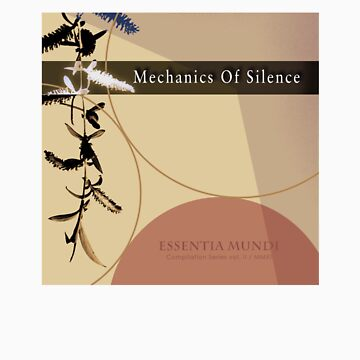 Mechanics Of Silence - Compilation by sentient