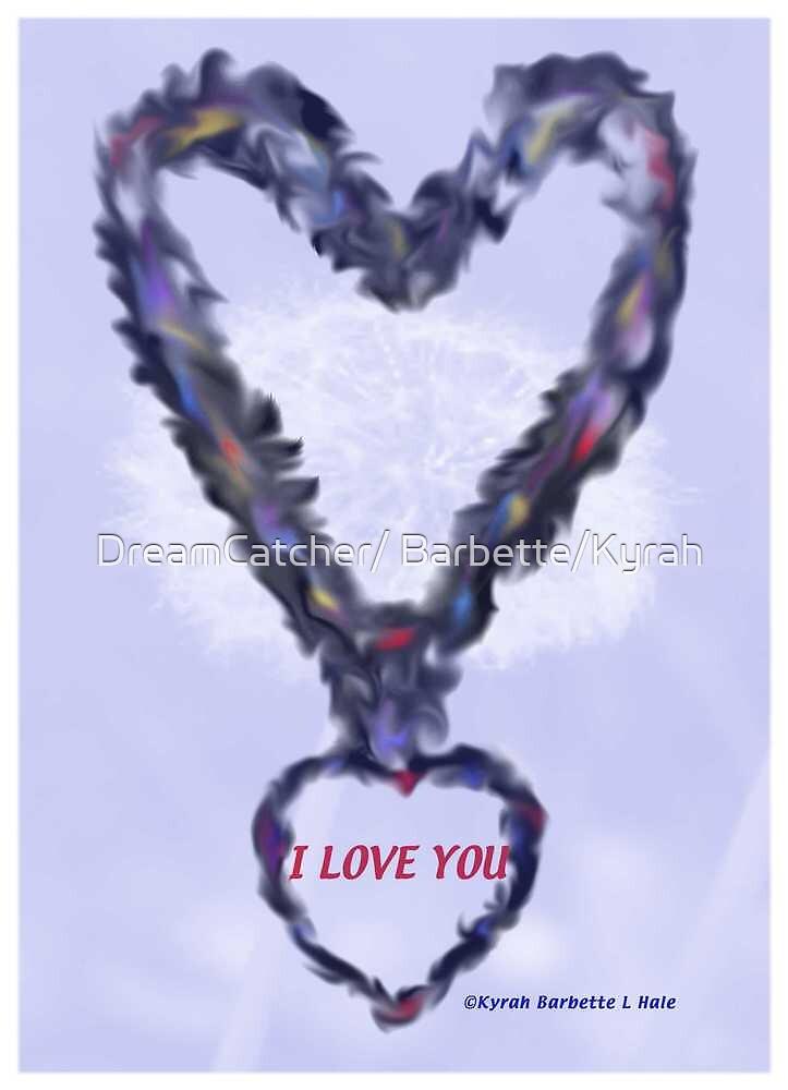 Love You by DreamCatcher/ Kyrah