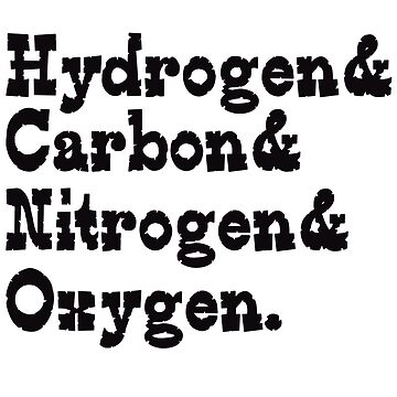 Hydrogen carbon nitrogen oxygen geek funny nerd by danur55