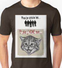 And the more I LOVE my cat ... Slim Fit T-Shirt