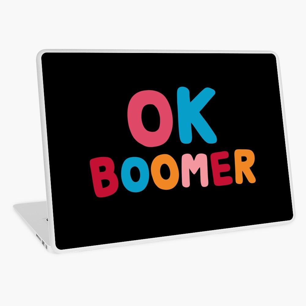 Ok boomer Laptop Skin