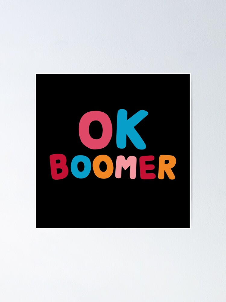 Alternate view of Ok boomer Poster