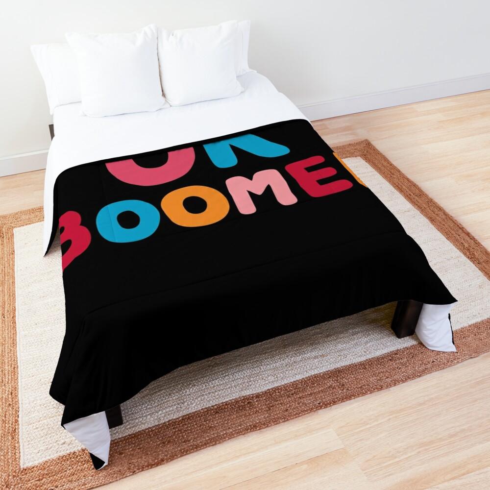 Ok boomer Comforter