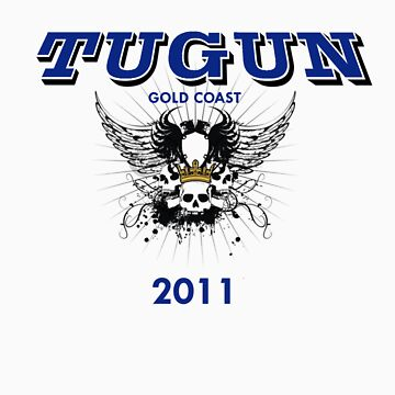 TUGUN 2011 by chrisrodgers86